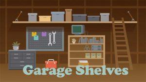 6 Practical Garage Shelving Ideas