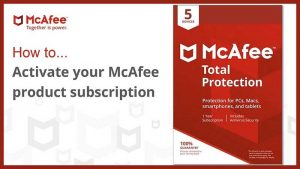 Steps Required to Activate McAfee Product Subscription