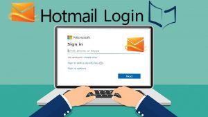 Hotmail Login Guide- 3 Ways to Sign into Your Microsoft's Hotmail Account