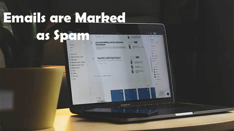 Emails are Marked as Spam
