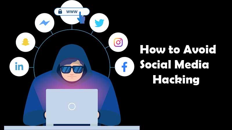 Avoid Social Media Hacking