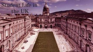 A Guide to Student Life in the UK