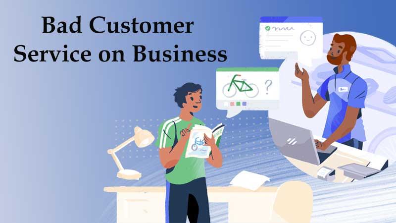 Bad Customer Service on Business